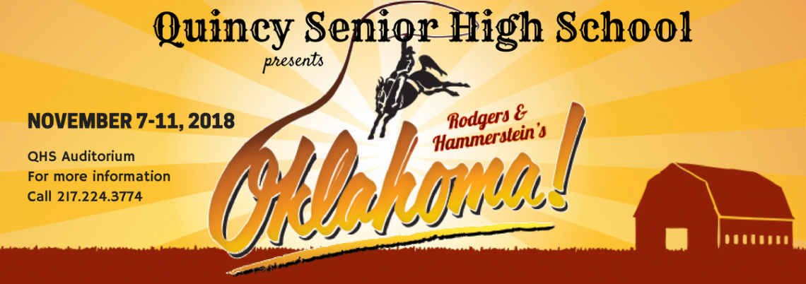"QHS Fall Musical ""Oklahoma!"""